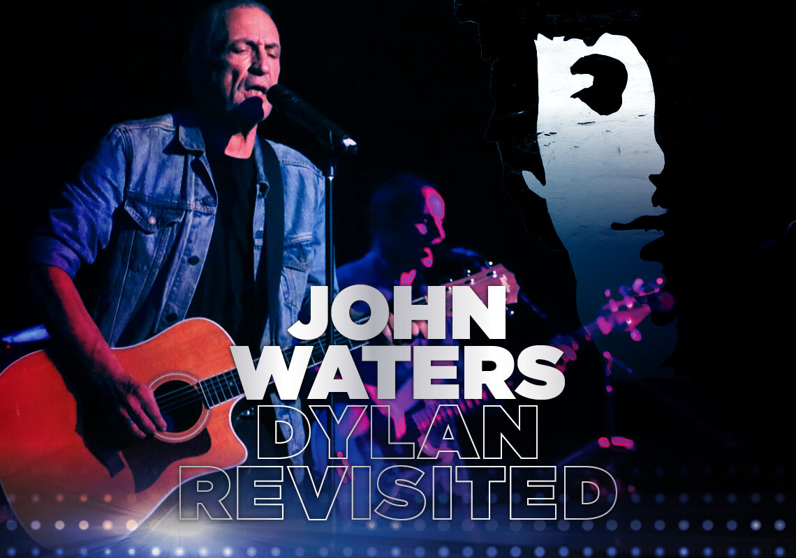 John Waters Talks About His Show Dylan Revisited